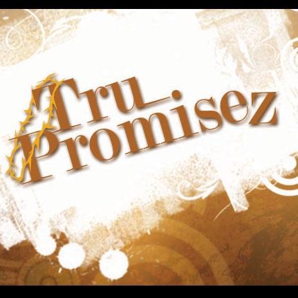 Tru Promisez