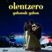 Olentzero - Gabonak, Gabon