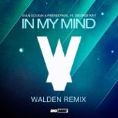 In My Mind (Walden Remix) [feat. Georgi Kay]