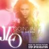 Goin' In (feat. Flo Rida) - Single, Jennifer Lopez