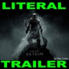 Literal Skyrim Trailer - Single