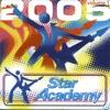 Star Academy 2005 vol.1