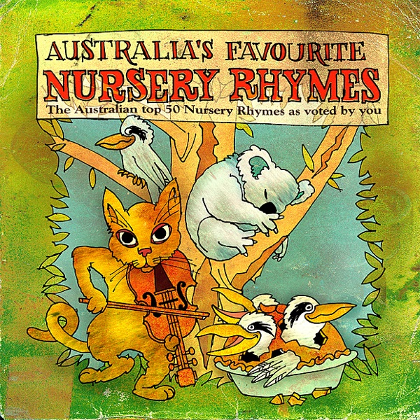 Australian Favourite Nursery Rhymes Various Artists CD cover