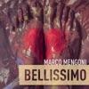 Bellissimo - Single, Marco Mengoni