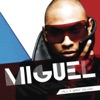 All I Want Is You, Miguel