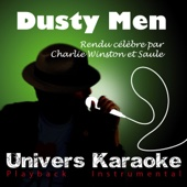 [Download] Dusty Men (Rendu célèbre par Charlie Winston et Saule) [Version Karaoké] MP3