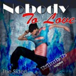 Nobody to Love: Tribute to Sigma - EP