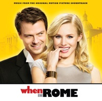 When in Rome - Official Soundtrack