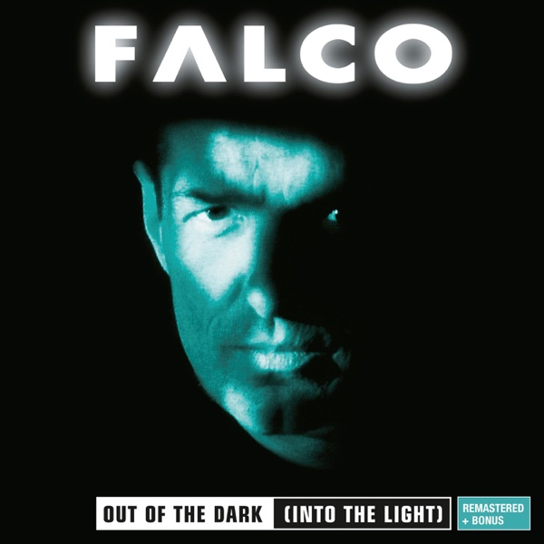 Out of the Dark Into the Light Remastered Falco CD cover