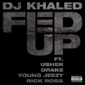 Fed Up (feat. Usher, Drake, Rick Ross & Young Jeezy) - Single
