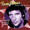 From the Vaults, Tom Jones