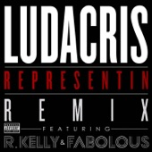 Representin (feat. R. Kelly & Fabolous) [Remix] - Single