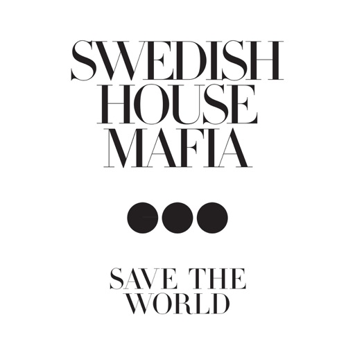 Save the World (Radio Mix) - Swedish House Mafia