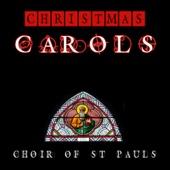 Christmas Carols - Choir of St Paul's