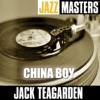 China Boy  - Jack Teagarden