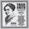 How Come You Do Me Like You Do (Take 6)  - Trixie Smith