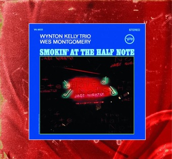 Smokin' At the Half Note (Expanded Edition) [Live] – Wes Montgomery