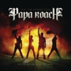Time for Annihilation: On the Record & On the Road, Papa Roach