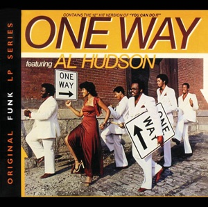 ONE WAY FEAT. AL HUDSON