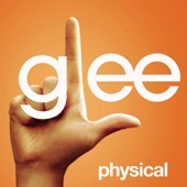 Physical (Glee Cast Version) [feat. Olivia Newton-John] - Single