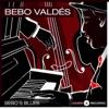 Bebo's Blues, Bebo Valdés
