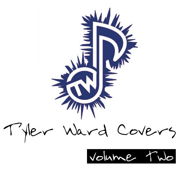 Tyler Ward Covers Vol 2 - EP Tyler Ward CD cover