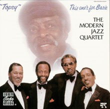 Topsy - This One's for Basie, The Modern Jazz Quartet