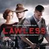 Lawless (Original Motion Picture Soundtrack), Nick Cave & Warren Ellis