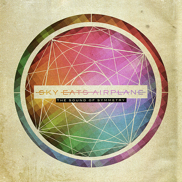 Sky Eats Airplane - The Sound of Symmetry [EP] (2010)