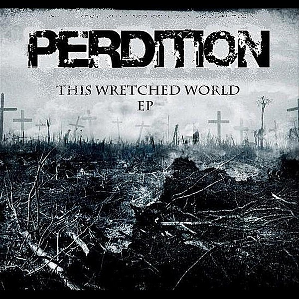 This Wretched World - EP Perdition CD cover
