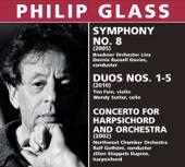 Philip Glass: Symphony No. 8, Duos Nos. 1-5, Harpsichord Concerto