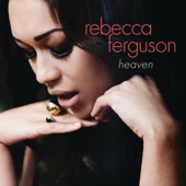 Rebecca Ferguson - Nothing's Real But Love Grafik