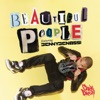 Beautiful People (feat. Benny Benassi)