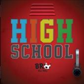 High School B R O
