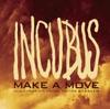 Make a Move - Single, Incubus