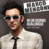 In un giorno qualunque (New Version) - Single, Marco Mengoni