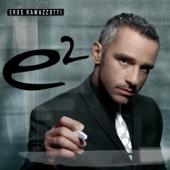 E2 - Eros Ramazzotti