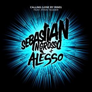 Calling (Lose My Mind) - Radio Edit