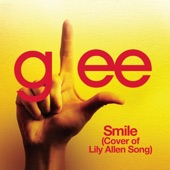 Smile (Glee Cast Cover of Lily Allen Song) - Single
