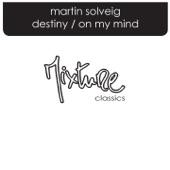 Destiny / On My Mind - EP