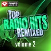 Top Radio Hits Remixed, Vol. 2 (60 Minute Non-Stop Workout Mix [128 to 132 BPM]) ジャケット写真