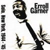I Cried For You  - Erroll Garner