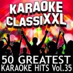 50 Greatest Karaoke Hits, Vol. 35 (Karaoke Version)