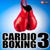 Cardio Boxing 3 (60 Min Non-Stop Workout Mix) [135-137 BPM], Power Music Workout