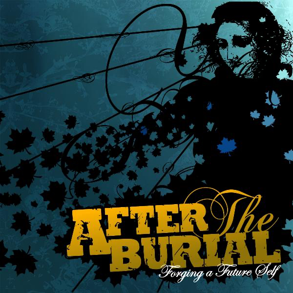 After The Burial - Forging a Future Self (2006)