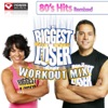 Biggest Loser Workout Mix: 80s Hits, Power Music Workout