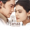 Fanaa (Original Motion Picture Soundtrack)