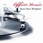 Office Music: Bossa Nova Workplace, Soft Guitar Music in the Office, Anti Stress and Mental Stimulation