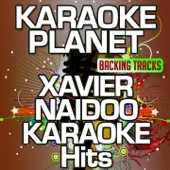 Sag es laut (Karaoke Version) [Originally Performed by Xavier Naidoo]