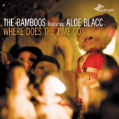 Where Does the Time Go? (feat. Aloe Blacc) - EP